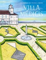 Villa Médicis. Ediz. italiana e francese