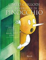 Carlo Collodi. Le avventure di Pinocchio. Ediz. illustrata