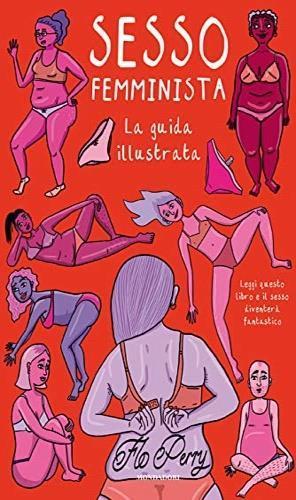 Sesso femminista. Ediz. illustrata - Flo Perry - copertina