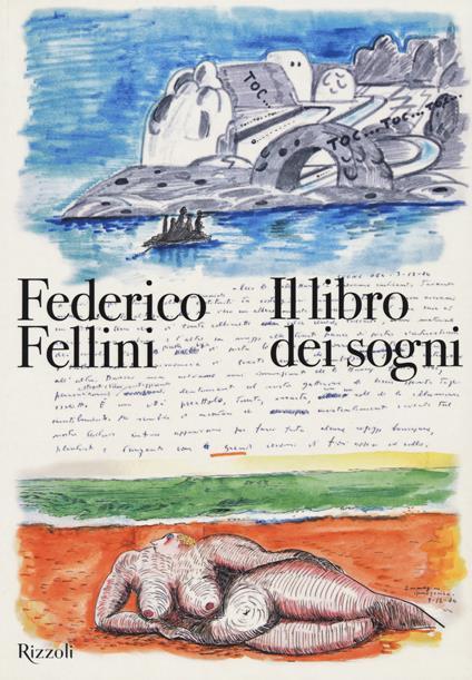 Il libro dei sogni. Ediz. a colori - Federico Fellini - copertina