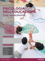Psicologia dell'educazione. Teorie, metodi, strumenti. Con aggiornamento online