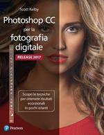 Photoshop CC per la fotografia digitale. Ediz. a colori