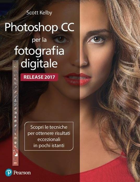 Photoshop CC per la fotografia digitale. Ediz. a colori - Scott Kelby - copertina