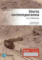 Storia contemporanea. Ediz. mylab. Con espansione online. Vol. 1: L'Ottocento.
