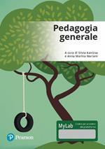 Pedagogia generale. Ediz. mylab. Con Contenuto digitale per accesso on line