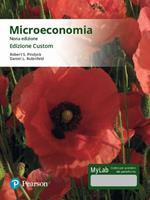 Microeconomia. Ediz. MyLab. Ediz. custom. Con Contenuto digitale per download e accesso on line
