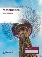 Matematica. Ediz. MyLab. Con Contenuto digitale per accesso on line