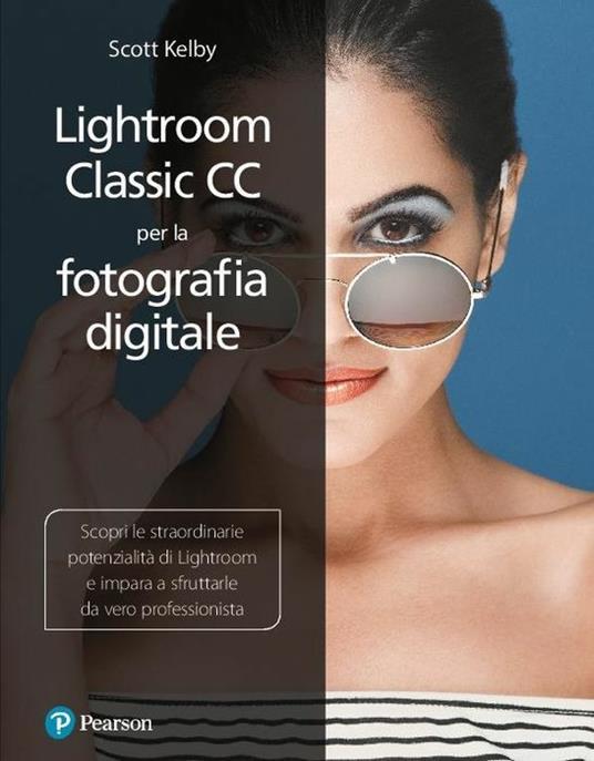 Lightroom classic CC per la fotografia digitale - Scott Kelby - copertina