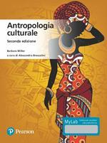 Antropologia culturale. Ediz. MyLab. Con aggiornamento online