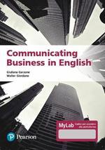 Communicating business in english. Ediz. MyLab. Con Contenuto digitale per accesso on line