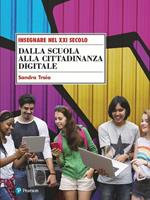 Dalla scuola alla cittadinanza digitale