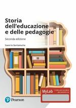 Storia dell'educazione e delle pedagogie. Ediz. MyLab. Con aggiornamento online