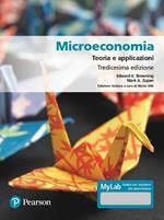 Microeconomia. Teoria e applicazioni. Ediz. MyLab