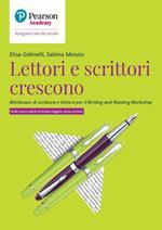 Lettori e scrittori crescono. Minilesson di scrittura per il writing and reading workshop