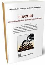 Strategie. Introduzione alla Teoria dei giochi e delle decisioni