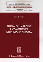 Tutela del marchio e competitività nell'Unione Europea