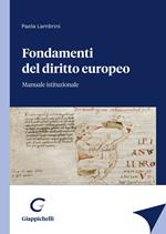 Fondamenti del diritto europeo. Manuale istituzionale