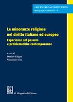 Le minoranze religiose nel diritto italiano ed europeo. Esperienze del passato e problematiche contemporanee