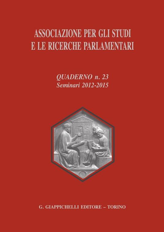 Associazione per gli studi e le ricerche parlamentari. Vol. 23 - Sergio Bartole,Andrea Cardone,Enzo Cheli - ebook