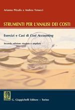 Strumenti per l'analisi dei costi. Esercizi e casi di cost accounting