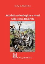 Antichità archeologiche e tesori nella storia del diritto