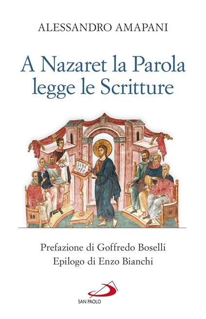 A Nazaret la Parola legge le Scritture - Alessandro Amapani - ebook