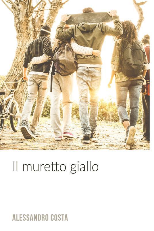 Il muretto giallo - Alessandro Costa - ebook