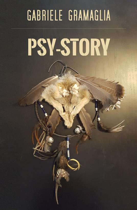 Psy-story. Ediz. italiana - Gabriele Gramaglia - copertina