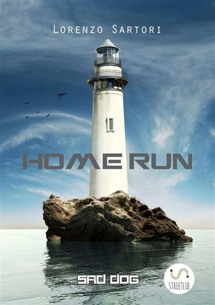 Home Run - Lorenzo Sartori - ebook