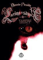 Lacrime di sangue. Vampire legacy. Vol. 4