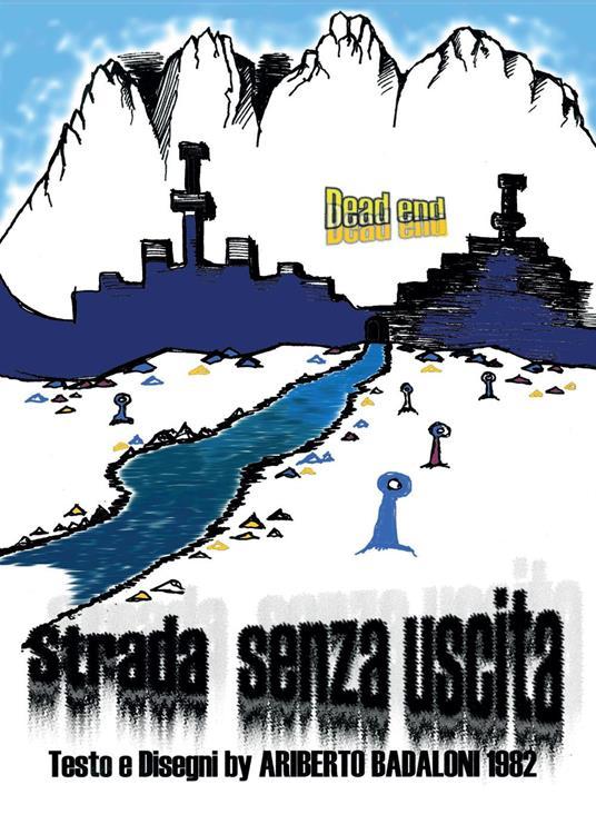 Strada senza uscita - Ariberto Badaloni - copertina