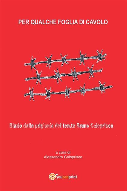 Per qualche foglia di cavolo - Alessandro Caloprisco - ebook