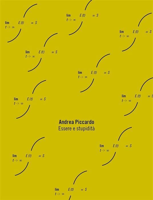Essere e stupidità - Andrea Piccardo - ebook