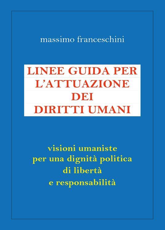 Linee guida per l'attuazione dei diritti umani - Massimo Franceschini - copertina