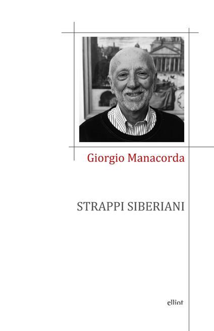 Strappi siberiani - Giorgio Manacorda - copertina
