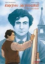 Amedeo Modigliani. Modì il genio maudit