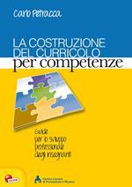 La costruzione del curricolo per competenze