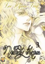 Nobody knows. Vol. 3