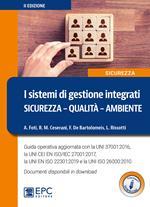 I sistemi di gestione integrati. Sicurezza, qualità, ambiente. Nuova ediz. Con Contenuto digitale per download