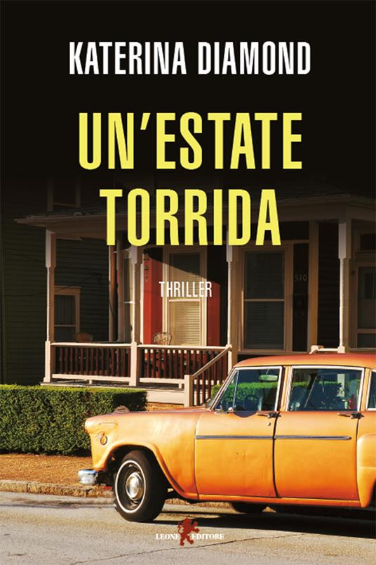 Un' estate torrida - Katerina Diamond,Ludovica Candelori - ebook