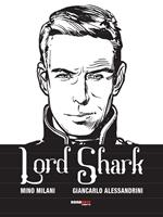 Lord Shark. Vol. 1