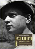 Enzo Boletti. Dall'inferno sovietico al miracolo economico