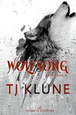 Wolfsong. Il canto del lupo. Green creek. Vol. 1