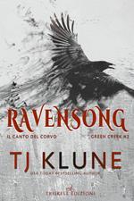 Ravensong. Il canto del corvo. Green creek. Vol. 2