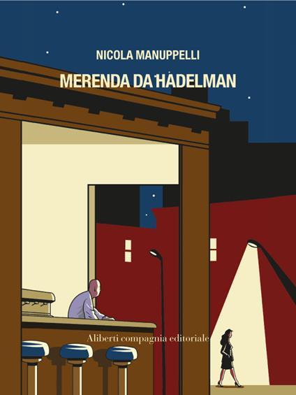 Merenda da Hadelman - Nicola Manuppelli - ebook