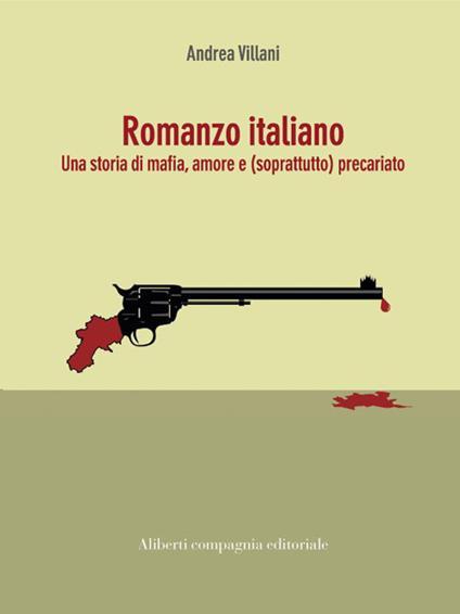 Romanzo italiano - Andrea Villani - ebook