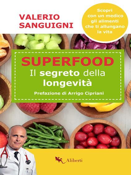 Super food. Il segreto della longevità - Valerio Sanguigni - ebook