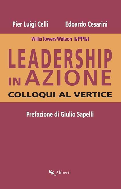 Leadership in azione. Colloqui al vertice - Pier Luigi Celli,Edoardo Cesarini - ebook