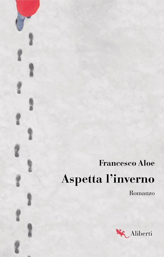 Aspetta l'inverno - Francesco Aloe - ebook