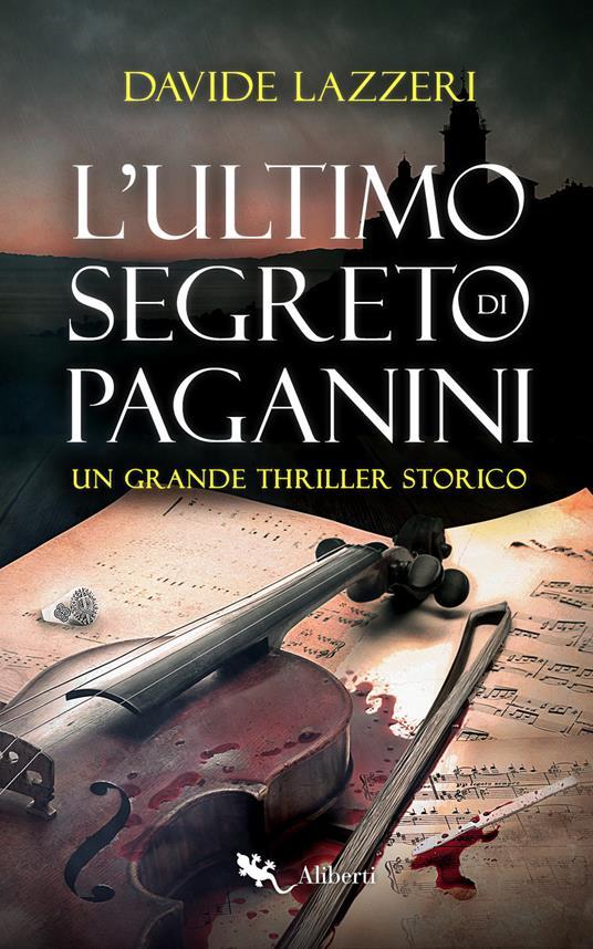 L' ultimo segreto di Paganini - Davide Lazzeri - ebook